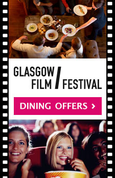Glasgow Film Festival dining offers